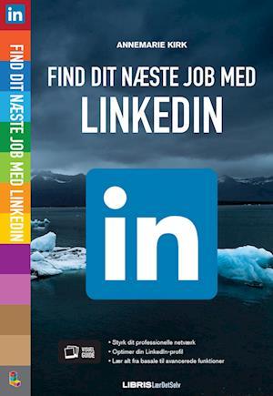 Find dit næste job med LinkedIn af Annemarie Kirk