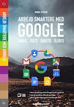 Arbejd smartere med Google