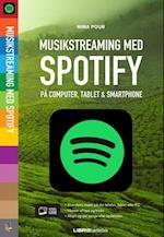 Musikstreaming med Spotify (Lær det selv)