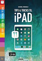 Tips & tricks til iPad - iOS 11