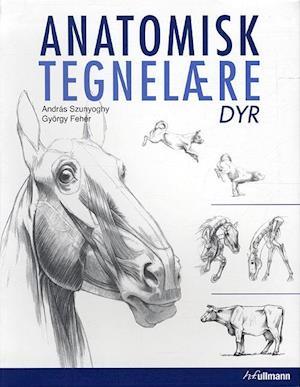 Bog, indbundet Anatomisk tegnelære - Dyr af Andreas Szunyoghy