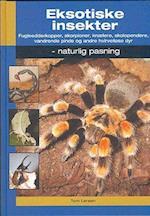 Eksotiske insekter (Naturlig pasning)