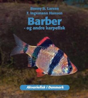 Bog, indbundet Barber - og andre karpefisk af Benny B. Larsen, F. Ingemann Hansen