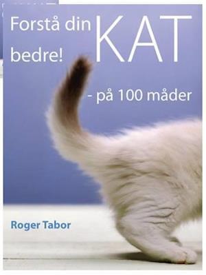 Forstå din kat bedre!