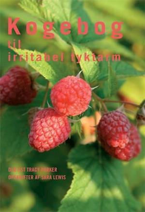Bog paperback Kogebog til irritabel tyktarm af Sara Lewis Tracy Parker