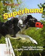 Mary Rays superhund