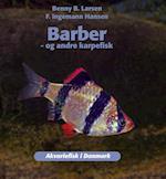 Barber - og andre karpefisk (Akavriefisk i Danmark)