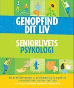 GENOPFIND DIT LIV - Seniorlivets psykologi