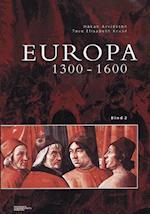 Europa. 1300-1600 af Tove Elisabeth Kruse, Håkan Arvidsson