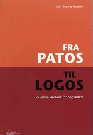 Bog, hæftet Fra patos til logos af Leif Becker Jensen