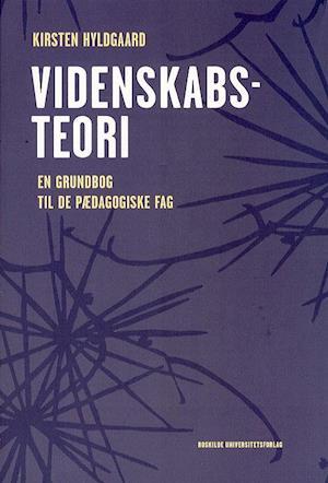 Videnskabsteori-kirsten hyldgaard-bog fra kirsten hyldgaard på saxo.com