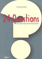24 questions for planned communication