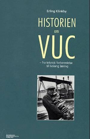 a9448dd8 Historien om VUC bog - Erling Klinkby .pdf - onunniespel