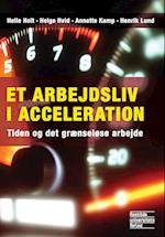 Et arbejdsliv i acceleration