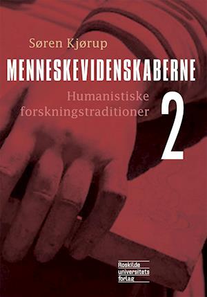 Menneskevidenskaberne 2 af Søren Kjørup