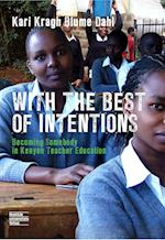 With the Best of Intention