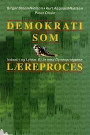 Demokrati som læreproces af Birger Steen Nielsen
