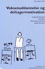 Voksenuddannelse og deltagermotivation
