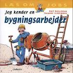 Jeg kender en bygningsarbejder (Læs om jobs)