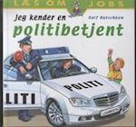 Jeg kender en politibetjent (Læs om jobs)