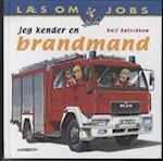 Jeg kender en brandmand (Læs om jobs)