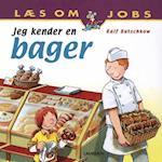 Jeg kender en bager (Læs om jobs)
