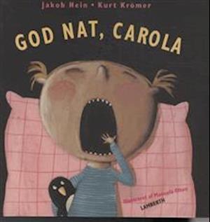 God nat, Carola