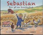 Sebastian bor på en bondegård