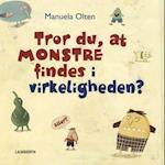 Tror du, at monstre findes i virkeligheden?