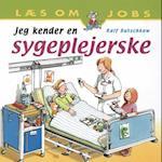 Jeg kender en sygeplejerske (Læs om jobs)