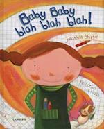 Baby baby blah blah blah!