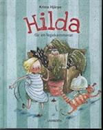 Hilda får en legekammerat