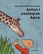 Anton i zoologisk have