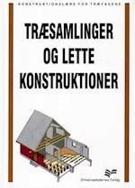 Træsamlinger og lette konstruktioner (Konstruktionslære for træfagene)