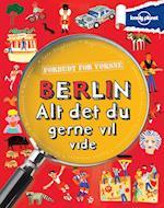 Berlin - alt det du gerne vil vide (Forbudt for Voksne)