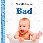 Min lille bog om bad (Min lille bog om)