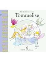 Tommelise (Mit allerførste eventyr)
