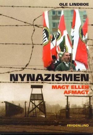 Bog, hæftet Nynazismen af Ole Lindboe