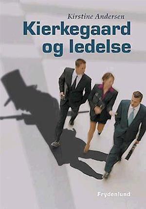 Bog, indbundet Kierkegård og ledelse af Kirstine Andersen