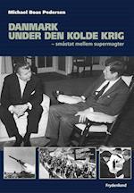 Danmark under den kolde krig (Det 20. århundredes historie)