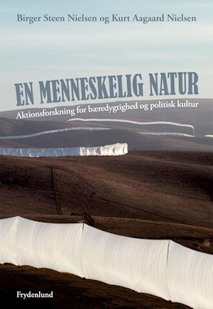 En menneskelig natur af Kurt Aagaard Nielsen Birger Steen Nielsen