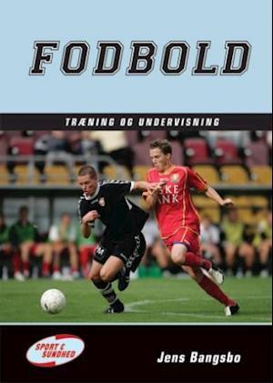 Bog indbundet Fodbold - træning og undervisning af Jens Bangsbo