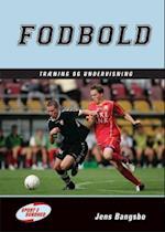 Fodbold - træning og undervisning (Sport & sundhed)