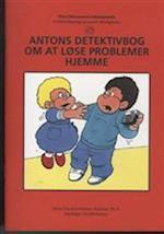 Antons detektivbog om at løse problemer hjemme (Dina Dinosaurus træningsserie)