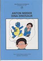 Anton møder Dina Dinosaurus (Dina Dinosaurus træningsserie)
