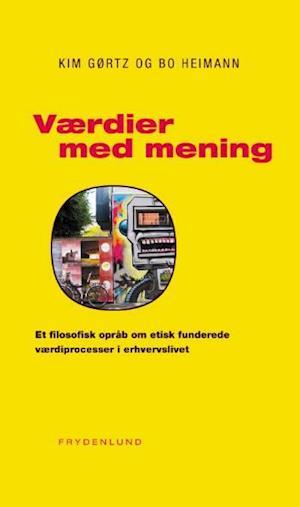 Bog, hæftet Værdier med mening af Kim Gørtz, Bo Heimann