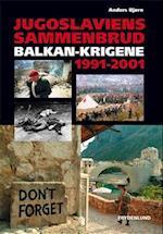 Jugoslaviens sammenbrud (Det 20. århundredes historie)