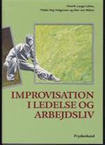 Improvisation i ledelse og arbejdsliv