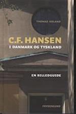 C.F. Hansen i Danmark og Tyskland