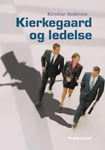 Kierkegaard og ledelse